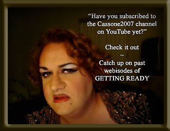 Cassone in GETTING READY  - an ad we did for the Facebook fan page for 'Getting Ready' the web reality series on the Cassone2007 YouTube channel - feel free to stop by at http://www.youtube.com/cassone2007 - catch up on past webisodes, vote for your favorite ones in The 2009 Cassone Channel Honors and please SUBSCRIBE, but most of all, Be Entertained! Thanks.... (Video/Still by Antonio Cassone)