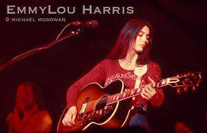 EmmyLou Harris She scared off the old folks with the power of her singing and her band.