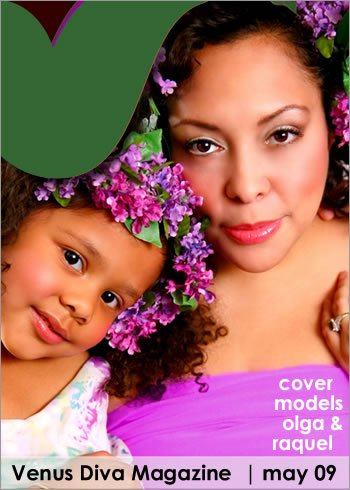 May issue of Venus Diva/Cover model May issue of Venus Diva Magazine with my daughter, Raquel.